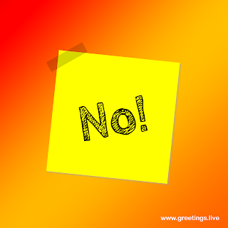 "image contains Text message ""NO!"". stick paper slip with banded sticker"