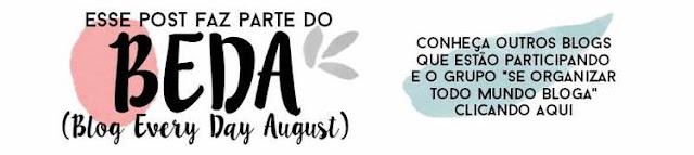 BEDA - Se Organizar Todo Mundo Bloga