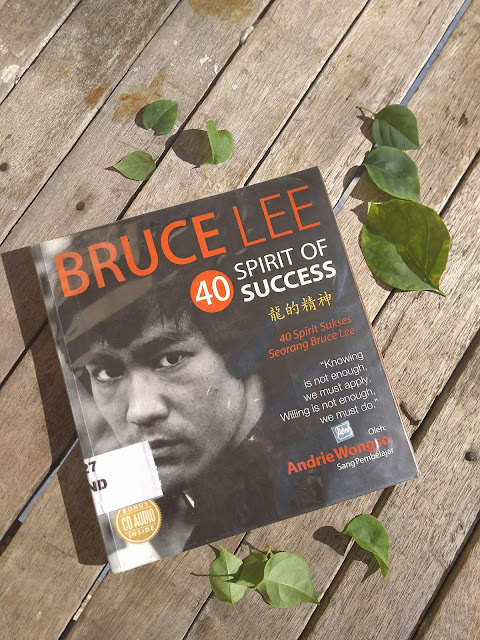 Membaca 50 Spirit Of Success Sang Pendekar Kung Fu: Bruce Lee