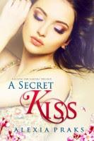 A Secret Kiss Romantic Novel By Alexia Parks