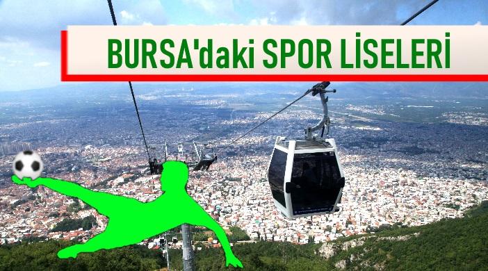 BURSA SPOR LİSELERİ LİSTESİ