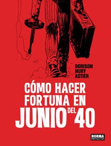 http://nuevavalquirias.com/como-hacer-fortuna-en-junio-del-40.html