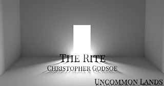 """""""The Rite"""" by Christopher Godsoe"""