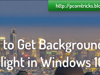 How to Get Background Spotlight in Windows 10