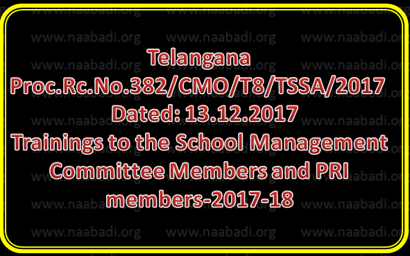 Rc No 382 || Trainings to the School Management Committee Members and PRI members-2017-18