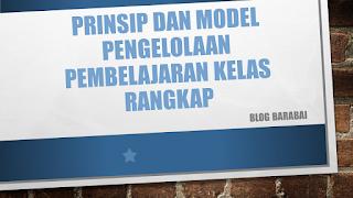 Prinsip dan Model Pengelolaan Pembelajaran Kelas Rangkap