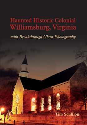 Haunted Historic Colonial Williamsburg, Virginia by Tim Scullion