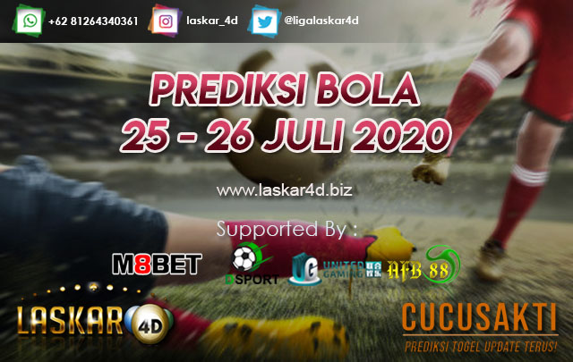 PREDIKSI BOLA JITU TANGGAL 25 – 26 JULI 2020