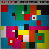 Top Albums Of 2011 - 45. Beastie Boys - Hot Sauce Committee, Pt 2