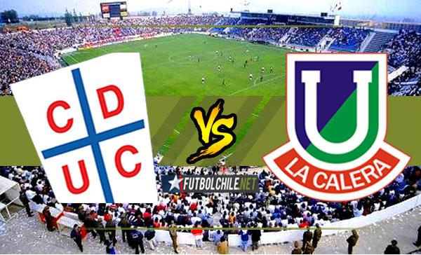 Universidad Católica vs Unión La Calera – 20:30 h – Primera División – 23/02/18