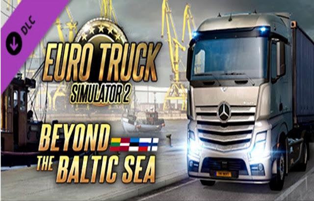 تحميل لعبة قيادة الشاحنات Euro Truck Simulator 2 Beyond the Baltic Sea