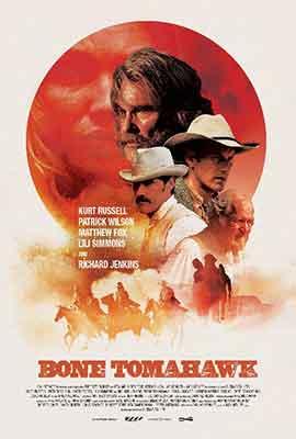 Bone Tomahawk una excelente película de S. Craig Zahler