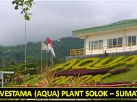 PT Tirta Investama - Aqua Plant Solok Terakhir Selasa 05 Maret 2019