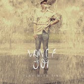 Lyric Play With Fire- Vance Joy www.unitedlyrics.com