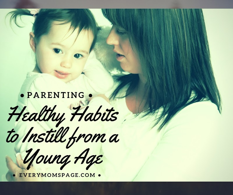 Healthy Habits to Instill from a Young Age