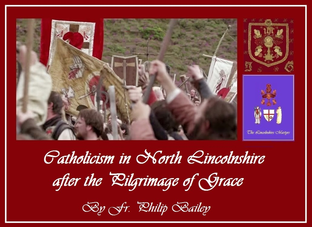 Catholicism in North Lincolnshire After the Pilgrimage of Grace by Fr. Philip Bailey