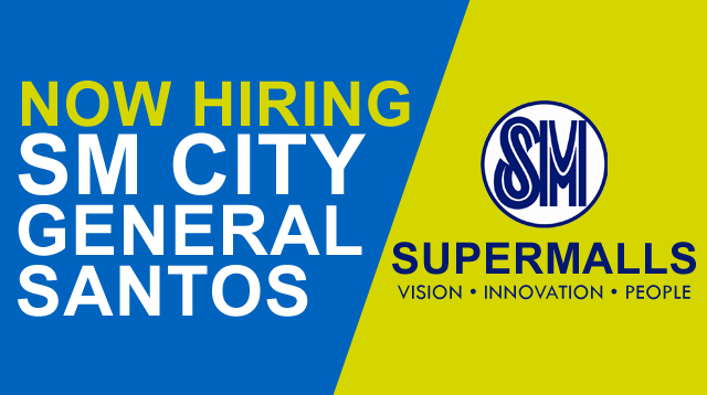 SM City General Santos Job Hiring! | South Cotabato News | I