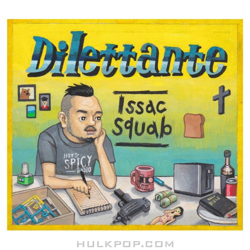 Issac Squab – Dilettante