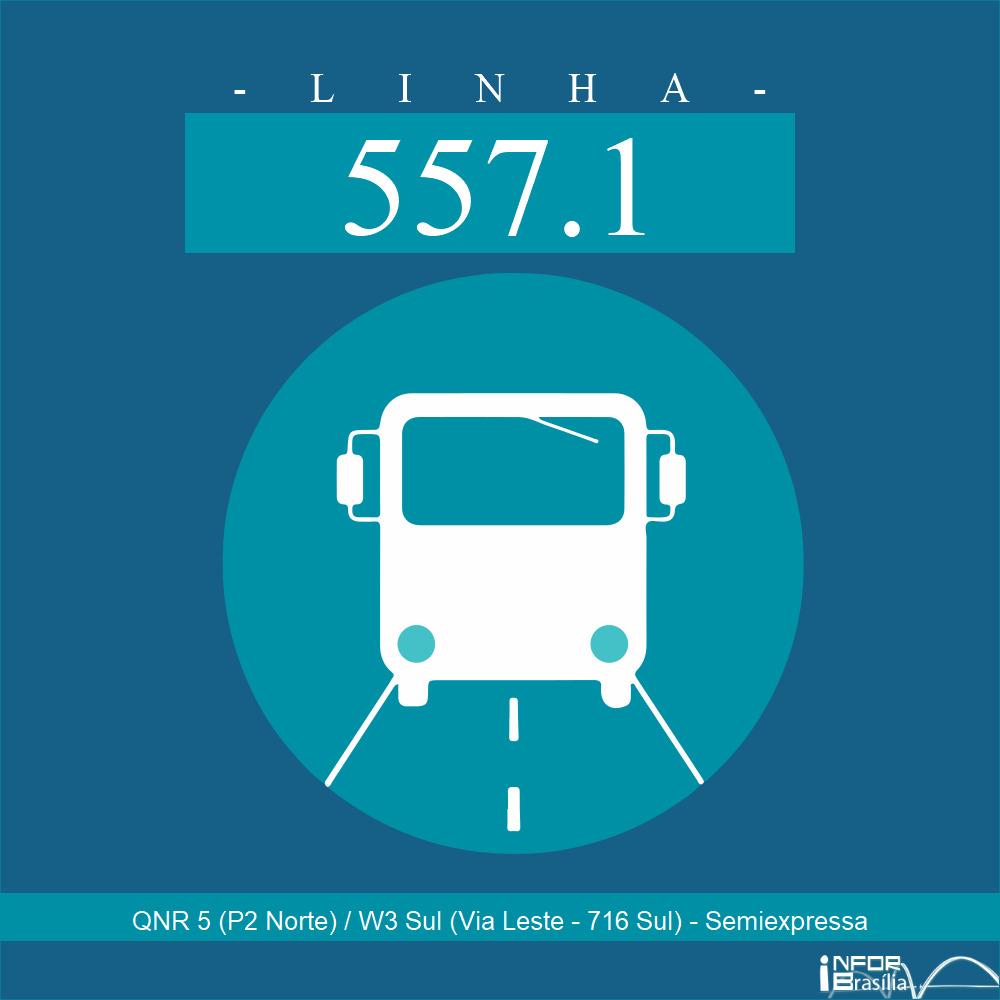 Horário e Itinerário 557.1 - QNR 5 (P2 Norte) / W3 Sul (Via Leste - 716 Sul) - Semiexpressa