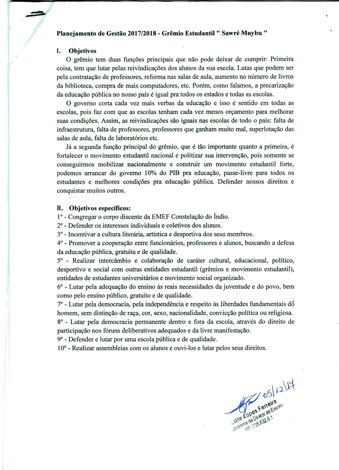 60ca23543 Membros do Grêmio Estudantil Protocolam o plano de Ação 2018 junto a gestão  da EMEF Constelação do Índio