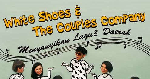 Lagu Lagu White Shoes And The Couples Company