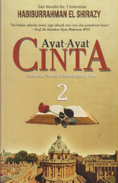 Ayat Cinta 2 Non TTD Soft Cover Sebuah Novel Pembangun Jiwa Oleh Habiburrahman El Shirazy
