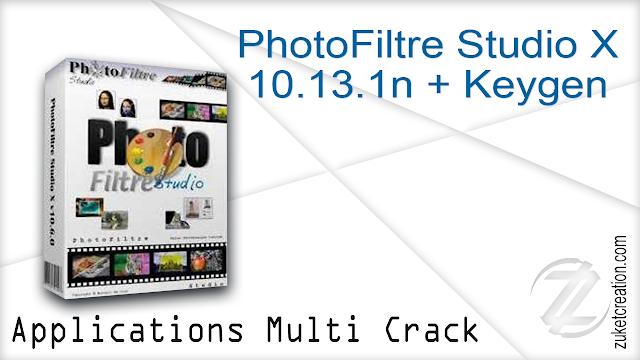 PhotoFiltre Studio X 10.13.1 + Keygen