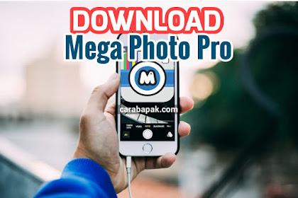 Download Mega Photo Pro - Aplikasi foto Keren Banget!! | carabapak.com