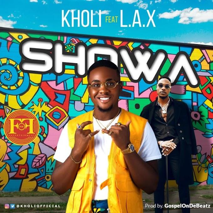 Kholi – Showa ft L.A.X [Video]