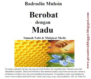Berobat dengan Madu : Sunnah Nabi dan Mukjizat Medis