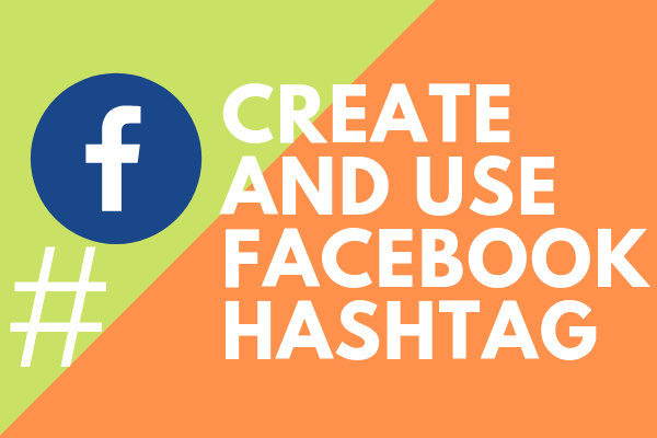 Using Hashtag In Facebook<br/>