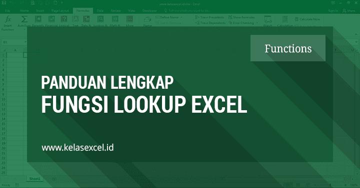 Rumus LOOKUP Excel, Contoh dan Cara Menggunakan Fungsi Lookup di Excel