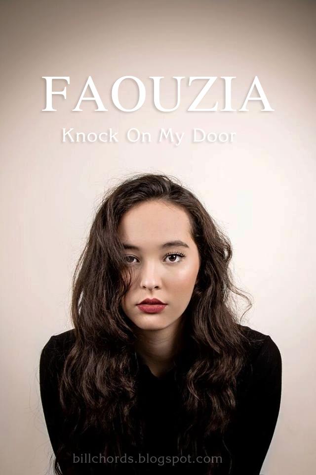 Guitar Chords Faouzia - Knock On My Door - Lyrics and Guitar Chords