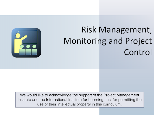 Risk Management, Monitoring and Project Control