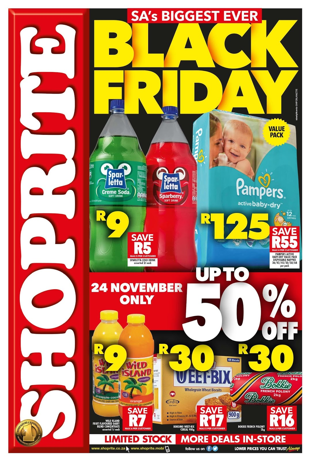 Shoprite's biggest savings promotion of the year, Black Friday, is back  again! This Friday, 24 November 2017 customers can expect incredible  savings of up ...