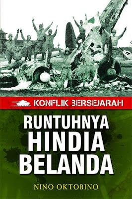Runtuhnya Hindia Belanda oleh Nino Oktorino