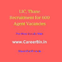 LIC, Thane Recruitment for 600 Agent Vacancies