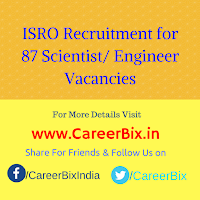 ISRO Recruitment for 87 Scientist/ Engineer Vacancies
