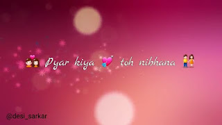 Pyar Kiya To Nibhana Whatsapp Status Love Video