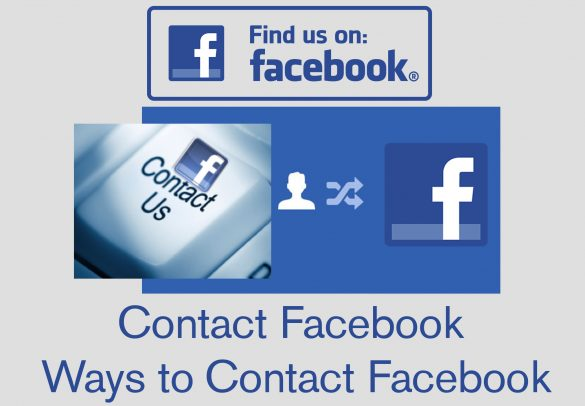 Contact Facebook – How To Contact Facebook | Effective Ways to Contact Facebook