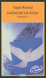 Yaşar Kemal - Kimsecik 1 - Yağmurcuk Kuşu
