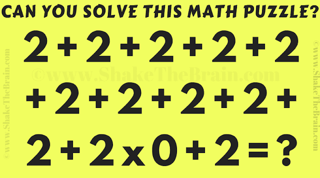 Can you solve this math puzzle? 2 + 2 + 2 + 2 + 2 + 2 + 2 + 2+2+ 2 + 2 + 2x0 + 2 =?