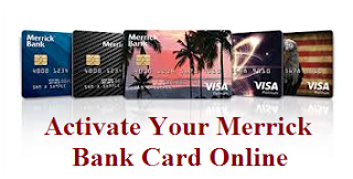Merrickbank.com/activate: Access Merrick Bank Card Activation Page