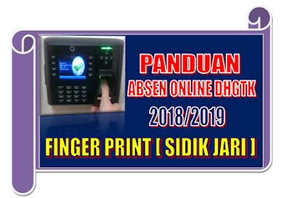 Panduan Absen Online DHGTK Fingerprint Sidik Jari