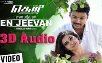 Theri – En Jeevan | 3D Surround Sound | Use Headphone | G. V. Prakash Kumar