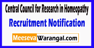 CCRH Central Council for Research in Homeopathy Recruitment Notification 2017 Last Date 30-06-2017