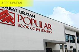 Jawatan Kosong di POPULAR Book Co. (M) Sdn Bhd – Terbuka 2019