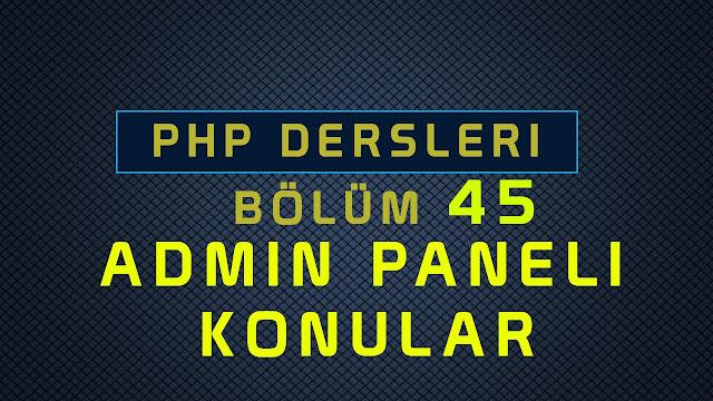 php ile admin paneli yapımı