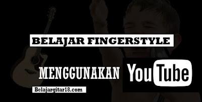 Cara Belajar Fingerstyle Dengan Youtube