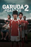yang kini sudah menjadi anggota sepak bola timnas U Download Film Garuda di Dadaku 2 (2011) DVDRip